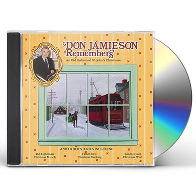 Don Jamieson REMEMBERS: AN OLD FASHIONED CD