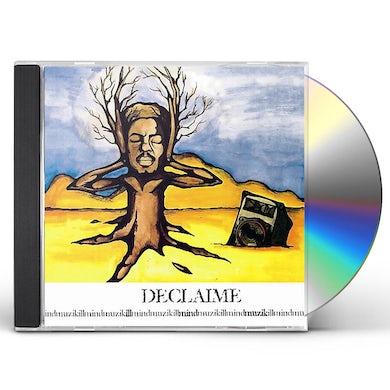 Declaime ILL MIND MUZIK CD