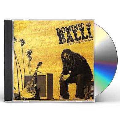 Dominic Balli PUBLIC ANNOUNCEMENT CD