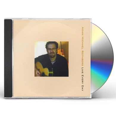 Adam Michael Rothberg LIVE EVERY DAY CD