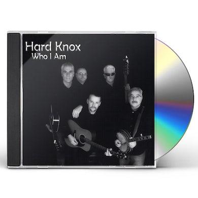 Hard Knox WHO I AM CD