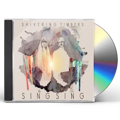 Shivering Timbers SING SING CD