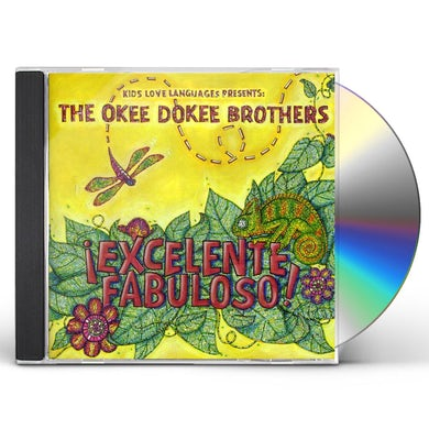 Okee Dokee Brothers EXCELENTE FABULOSO CD