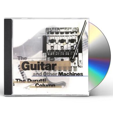 The Durutti Column GUITAR & OTHER MACHINES CD