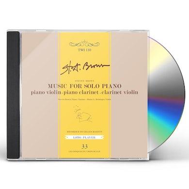Steven Brown MUSIC FOR SOLO PIANO CD