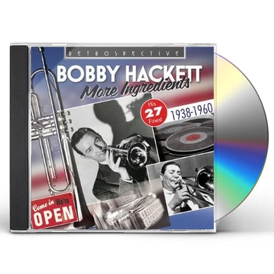 Bobby Hackett MORE INGREDIENTS CD