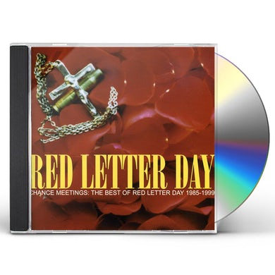 CHANCE MEETINGS: BEST OF RED LETTER DAY 1985-1999 CD