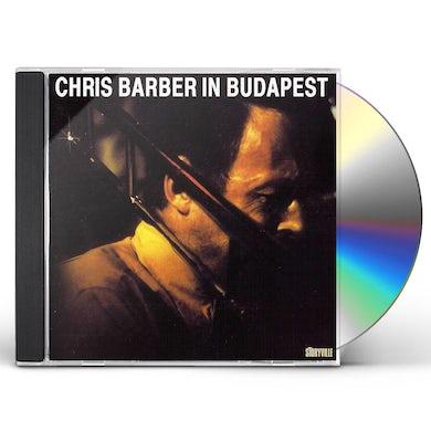 Chris Barber IN BUDAPEST CD