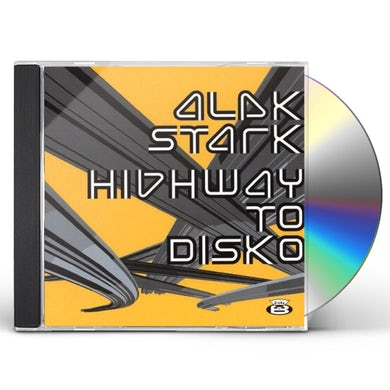 Alek Stark HIGHWAY TO DISKO CD