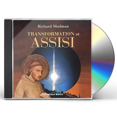 Richard Shulman TRANSFORMATION AT ASSISI CD