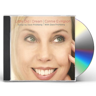 Connie Evingson LITTLE DID I DREAM: SONGS BY DAVE FRISHBERG CD