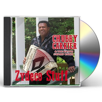 Chubby Carrier ZYDECO STUFF CD