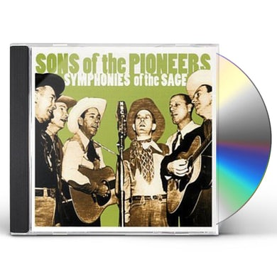 Sons Of The Pioneers SYMPHONIES OF THE SAGE CD