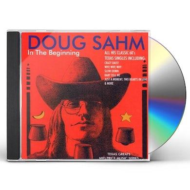 Doug Sahm IN THE BEGINNING CD