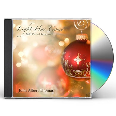 John Albert Thomas LIGHT HAS COME (SOLO PIANO CHRISTMAS) CD