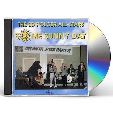 Ed Polcer SOME SUNNY DAY CD