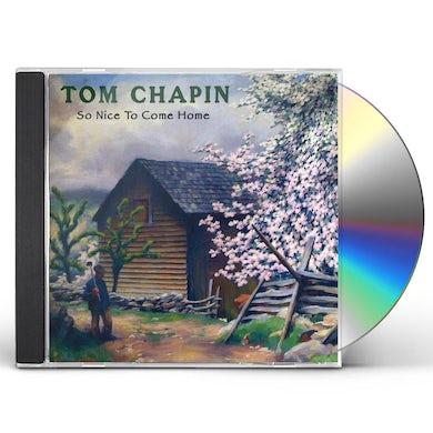 Tom Chapin SO NICE TO COME HOME CD