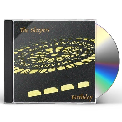 Sleepers BIRTHDAY CD