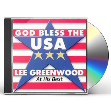 Lee Greenwood GOD BLESS THE USA: AT HIS BEST CD