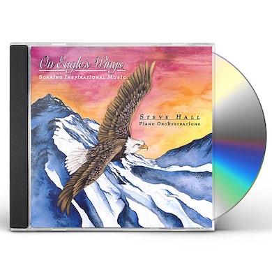 Steve Hall ON EAGLES WINGS CD