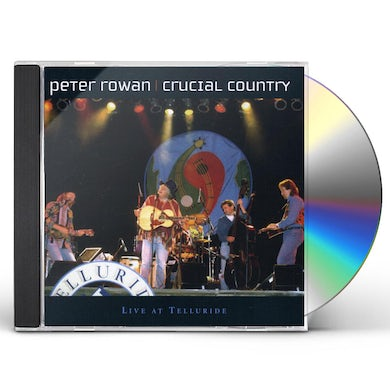 Peter Rowan CRUCIAL COUNTRY CD