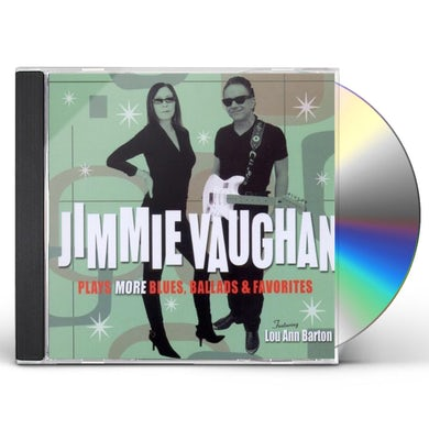 Jimmie Vaughan PLAYS MORE BLUES BALLADS & FAVOURITES CD