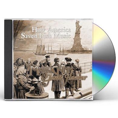 HOW AMERICA SAVED IRISH MUSIC CD
