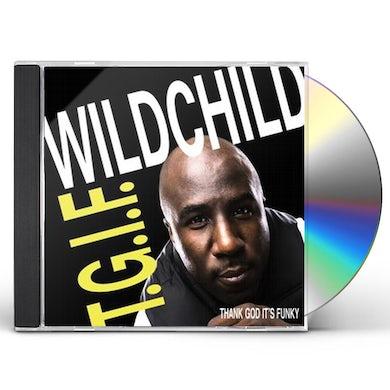 Wildchild T.G.I.F. CD
