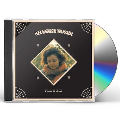 Shannen Moser I'LL SING CD
