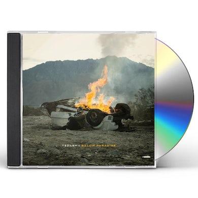 Tedashii BELOW PARADISE CD