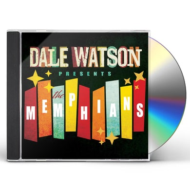DALE WATSON PRESENTS: THE MEMPHIANS CD