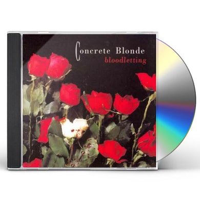 Concrete Blonde BLOODLETTING: 20TH ANNIVERSARY EDITION CD