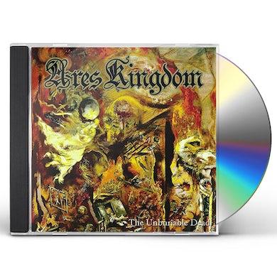 ARES KINGDOM UNBURIABLE DEAD CD