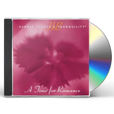 HENNIE BEKKER'S TRANQUILITY - A TIME FOR ROMANCE CD