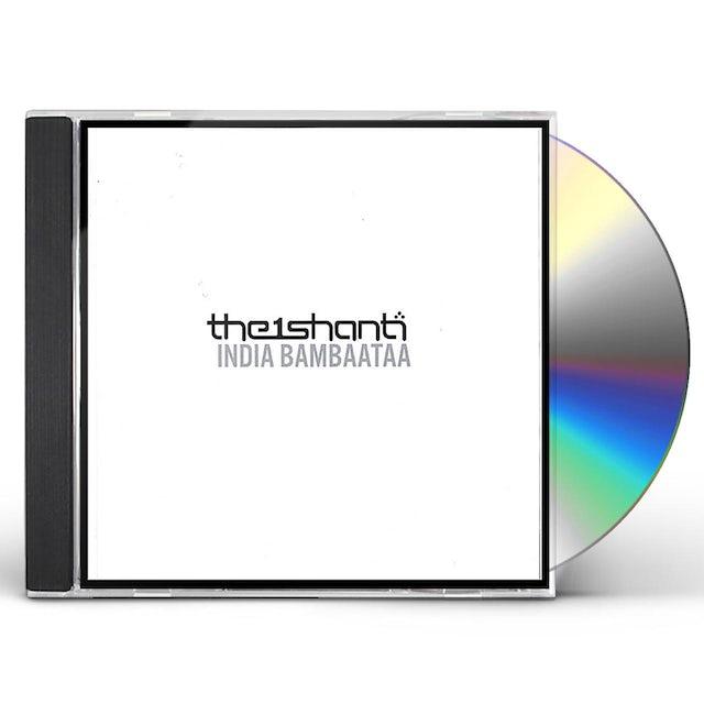 the1shanti INDIA BAMBAATAA CD