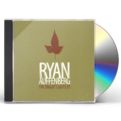 Ryan Auffenberg BRIGHT LIGHTS EP CD