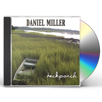 Daniel Miller BACKPORCH CD