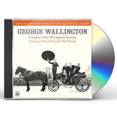 George Wallington COMPLETE 1956-1957 QUINTET SESSIONS CD