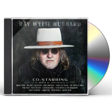 Ray Wylie Hubbard Co-Starring CD