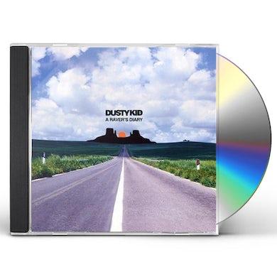 Dusty Kid RAVER'S DIARY CD