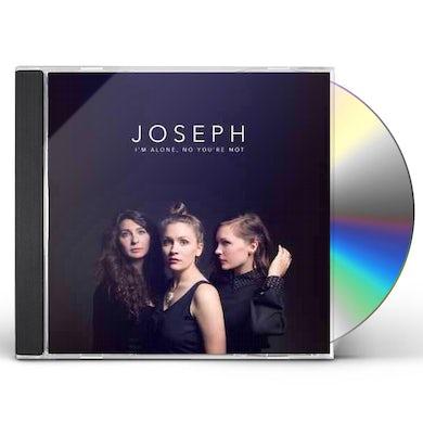 Joseph I'm Alone, No You're Not CD