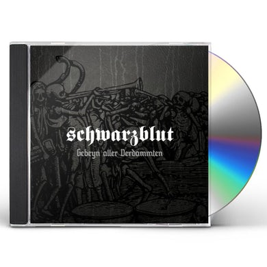 Schwarzblut GEBEYN ALLER VERDAMMTEN CD