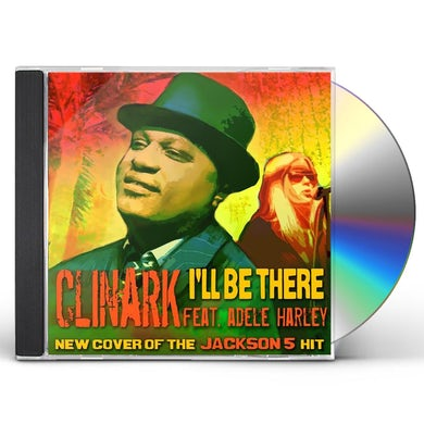 Clinark I'LL BE THERE CD