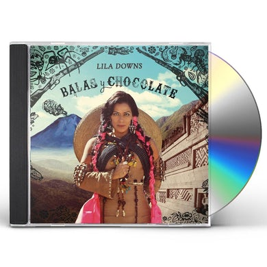 Lila Downs BALAS Y CHOCOLATE CD