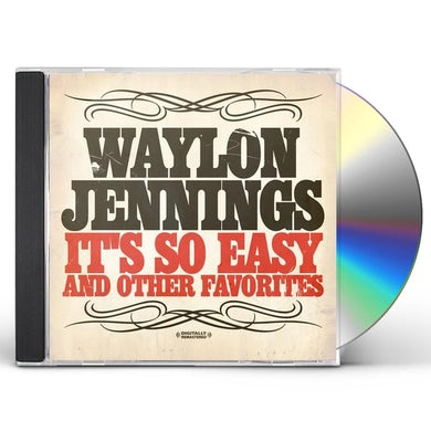 Waylon Jennings IT'S SO EASY & OTHER FAVORITES CD