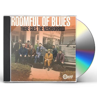 Roomful of Blues THERE GOES THE NEIGHBORHOOD CD