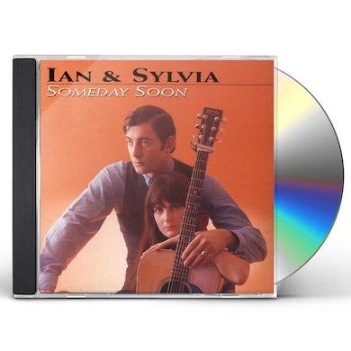 Ian & Sylvia SOMEDAY SOON CD