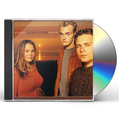 NICKEL CREEK CD