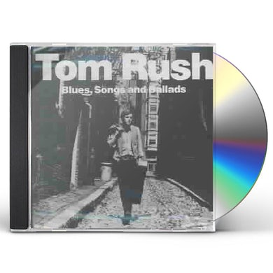 Tom Rush BLUES SONGS BALLADS CD