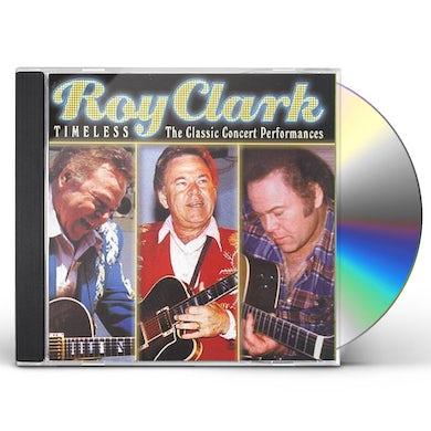 Roy Clark TIMELESS: THE CLASSIC CONCERT PERFORMANCES CD